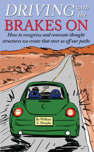 Driving with the BrakesOn by William Murphy